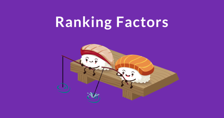 Real World Ranking Factors