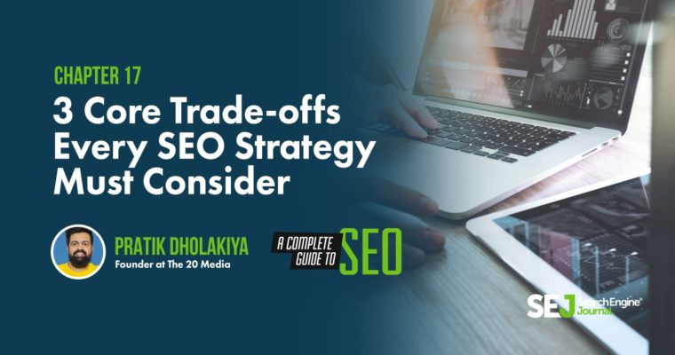3-core-trade-offs-every-SEO-strategy-mus