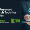 Top 7 SEO Keyword Research Tools for Agencies