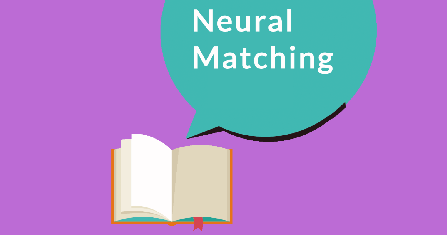 What is Google's Neural Matching?
