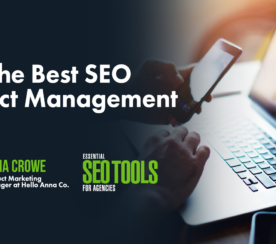 8 of the Best SEO Project Management Tools