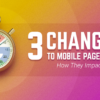 3 Changes to Mobile Page Speed & How It Impacts Search