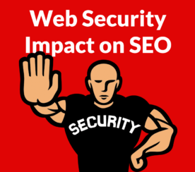 Study Shows Web Security Directly Affects SEO