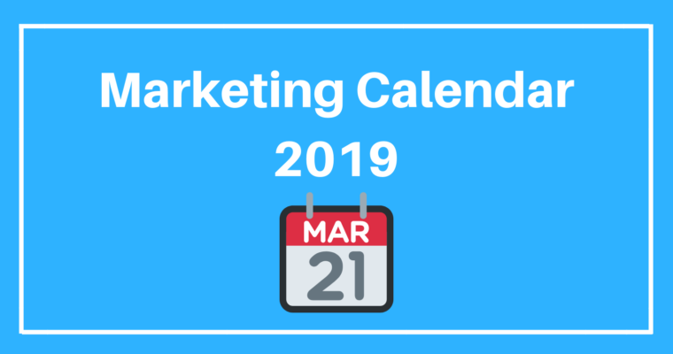 you need this 2019 marketing calendar free templates