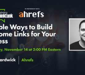 3 Simple Ways to Build Awesome Links for Your Business [Webinar]