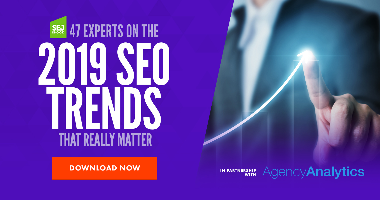 47 Experts on the 2019 SEO Trends That Really Matter [Ebook]