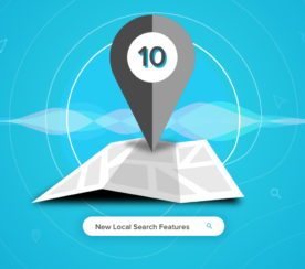 10 New Local Search Features You Should Be Using