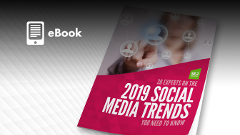 30 Experts on the Most Important 2019 Social Media Trends