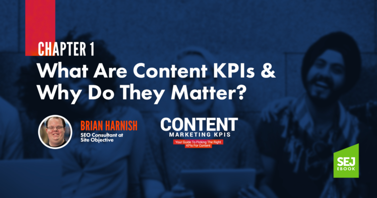 What Are Content KPIs & Why Do They Matter?