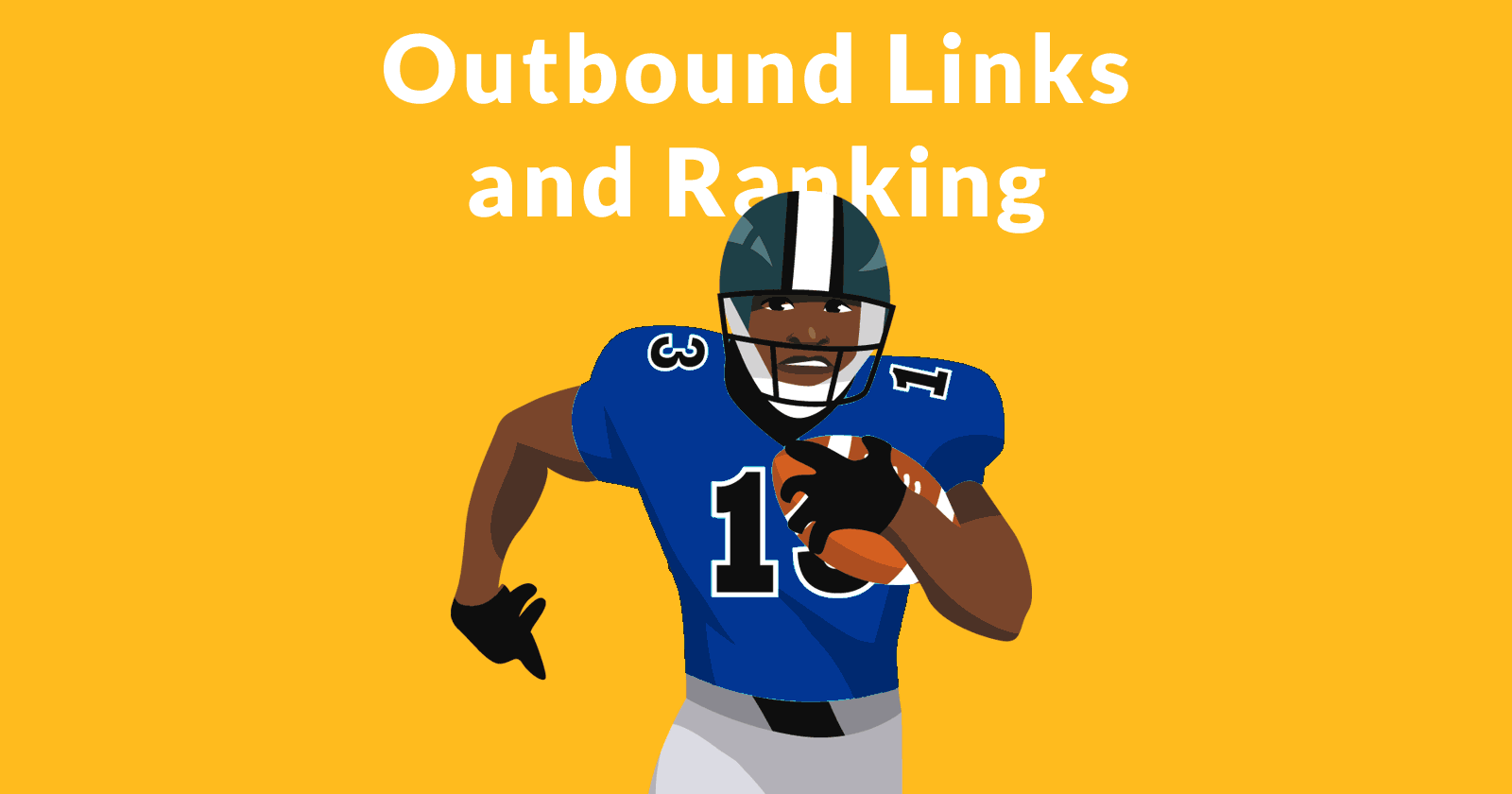 How Outbound Links May Affect Rankings - Search Engine Journal