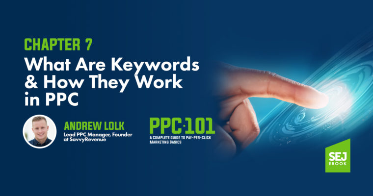 What Are Keywords & How They Work in PPC