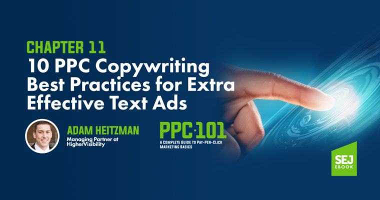10 PPC Copywriting Best Practices for Extra Effective Text Ads