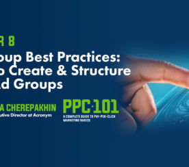 Ad Group Best Practices: How to Create & Structure Your Ad Groups