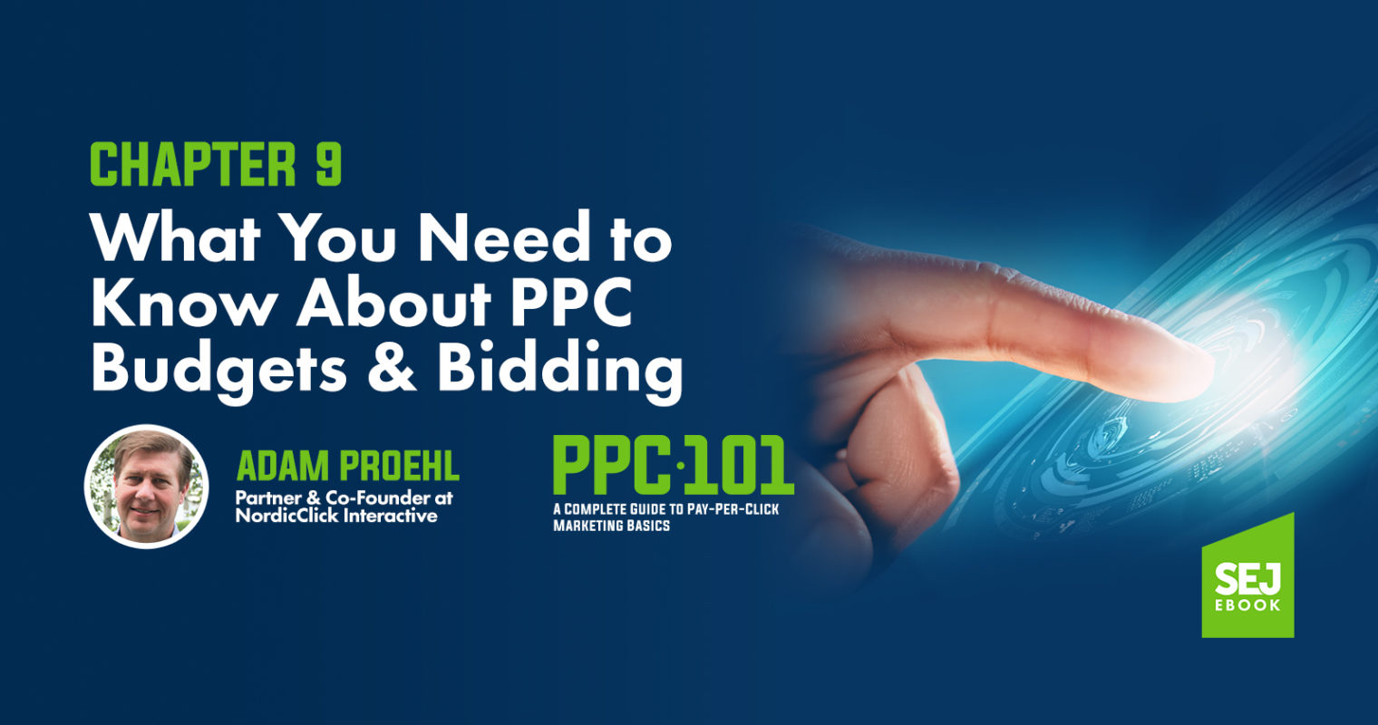 What You Need to Know About PPC Budgets & Bidding