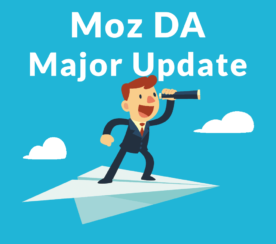 Moz Domain Authority Update Will Devalue Link Sellers