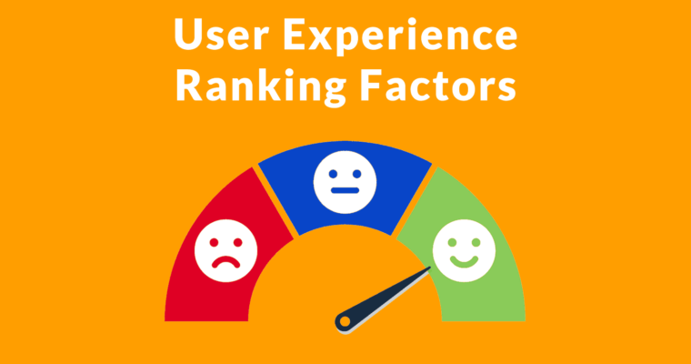 user-experience-ranking-factors-760x400.