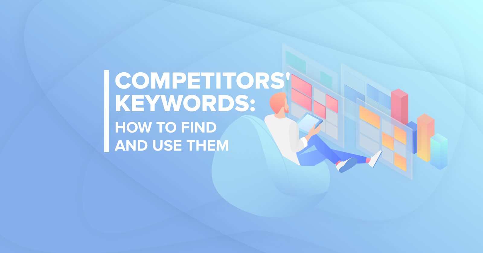 How to Use Competitors Keywords to Make More Money