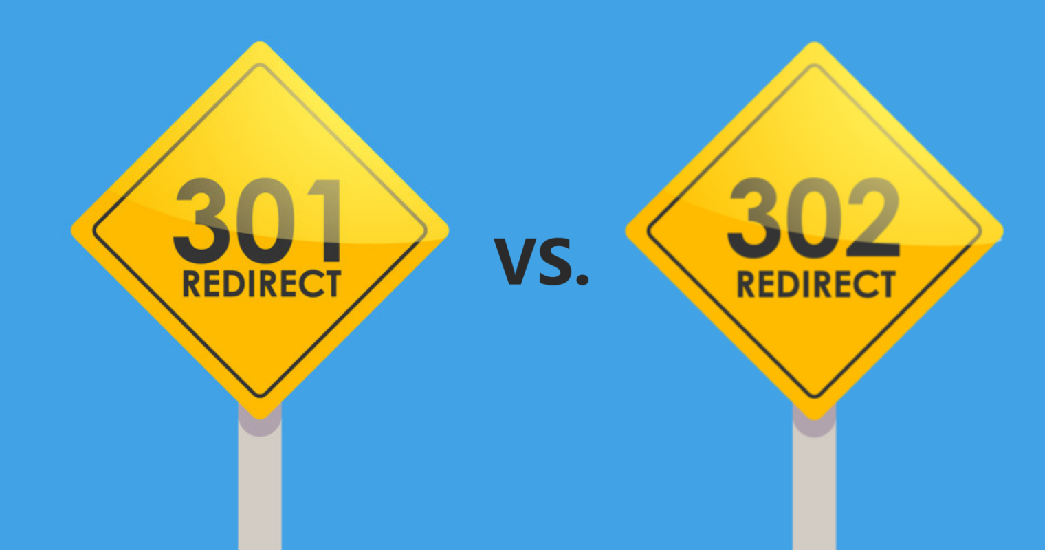 301 vs. 302 Redirects & SEO: The What, Why & How