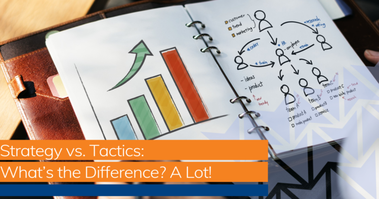 SEO Strategy vs. Tactics: What's the Difference? A Lot!