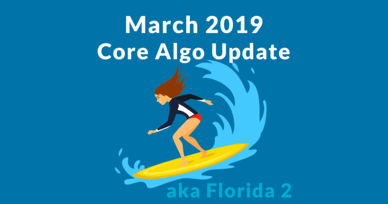 March 2019 Core Update: What's Changed? Early Insights & Reaction