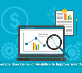 How to Use User Behavior Analytics to Increase Your Conversions: 5 Tips