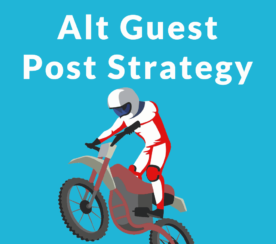 Alternative Guest Post Strategy