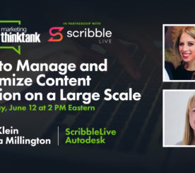 How to Manage & Maximize Content Creation on a Large Scale [Webinar]