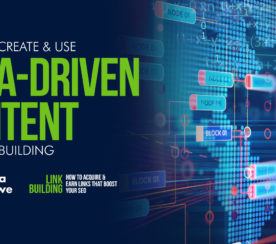 How to Create & Use Data-Driven Content for Link Building