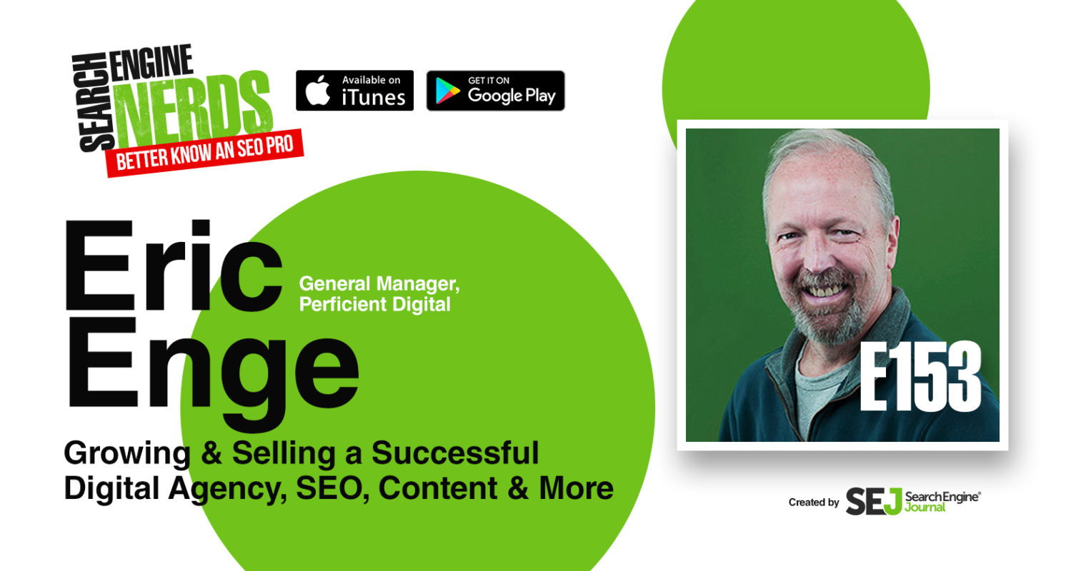 Eric Enge on Growing & Selling a Successful Digital Agency, SEO, Content & More