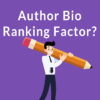 Google's John Mueller Answers Whether Author Bio is Necessary