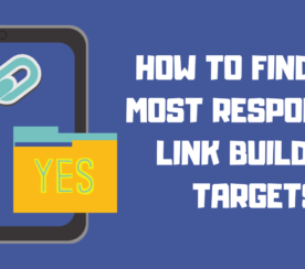 How You Can Find the Most Responsive Link Building Targets