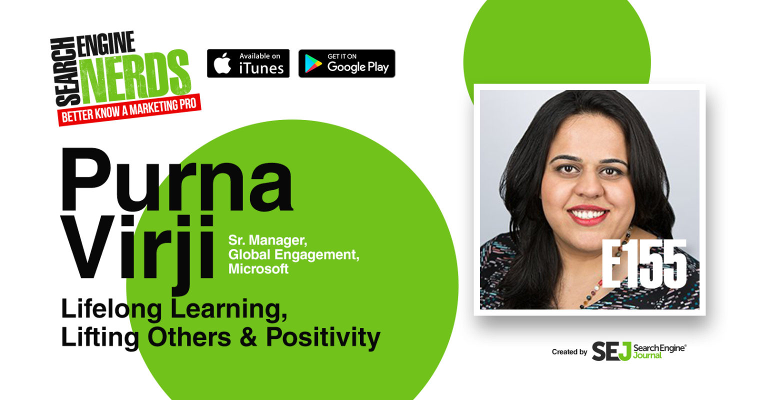 Microsoft's Purna Virji on Lifelong Learning, Lifting Others & Positivity [PODCAST]