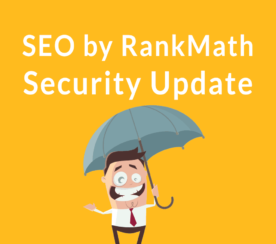 WordPress Plugin SEO by RankMath Security Update