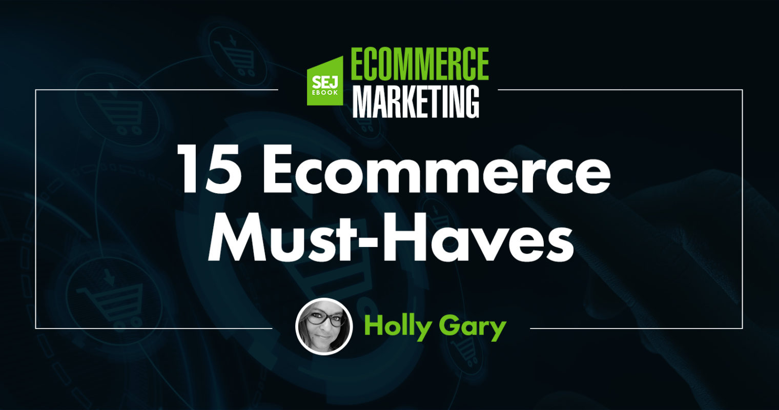 15 Must-Have Features for Ecommerce Sites