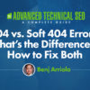 404 vs. Soft 404 Errors: What's the Difference & How to Fix Both