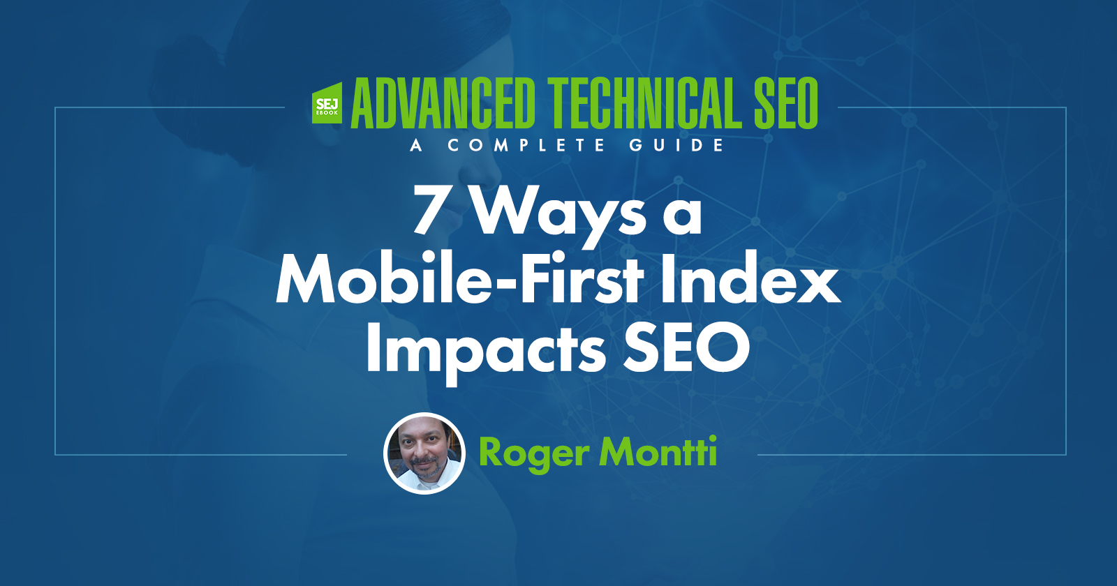 7 Ways a Mobile First Index Impacts SEO by @martinibuster