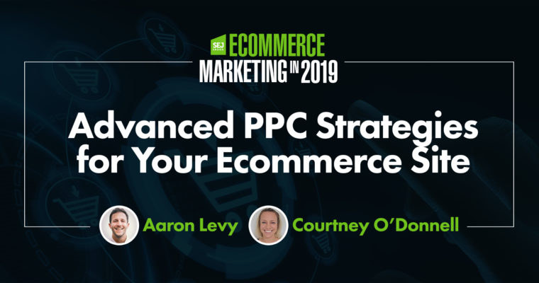 Advanced PPC Strategies for Your Ecommerce Site