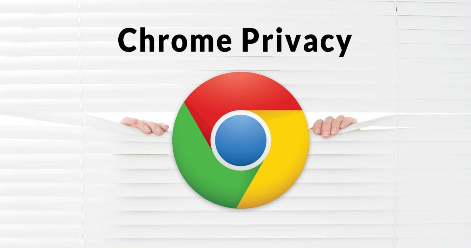 Google Chrome Closes Privacy Loophole – Blow to News Publisher Revenues