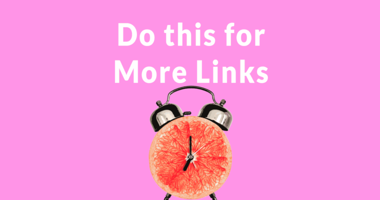 Content Tip that Helps You Get More Links