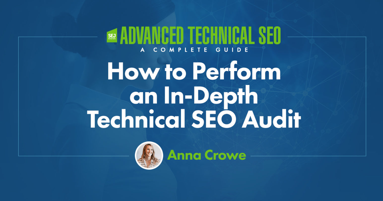 How to Perform an In-Depth Technical SEO Audit