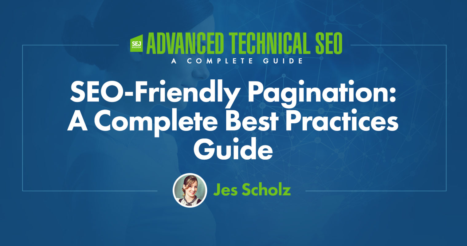 SEO-Friendly Pagination: A Complete Best Practices Guide