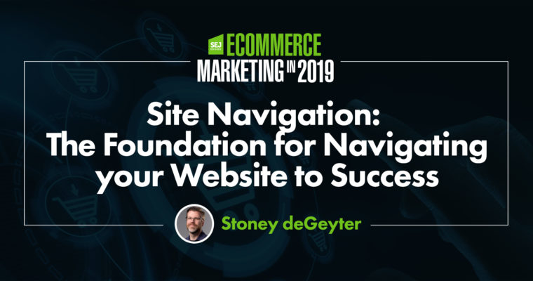 Site Navigation: The Foundation for Navigating Your Website to Success
