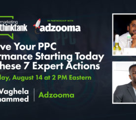Improve Your PPC Performance with These 7 Expert Actions [WEBINAR]