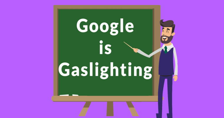 University Scholars Accuse Google of Privacy Gaslighting
