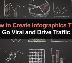 How to Create Infographics That Go Viral & Drive Traffic
