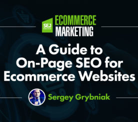 A Guide to On-Page SEO for Ecommerce Websites