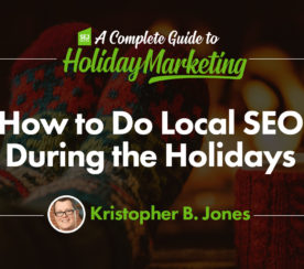 How to Do Local SEO During the Holidays
