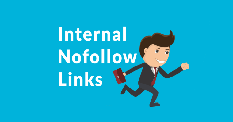 Google Says Internal Nofollow Links Will Continue to Work