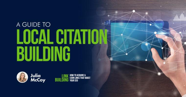 A Guide to Local Citation Building