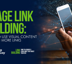 Image Link Building: How to Use Visual Content to Earn More Links